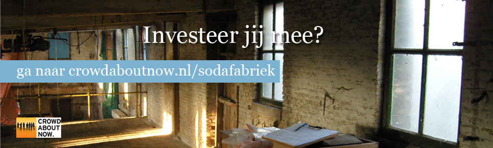 investeren in de SodaFabriek via crowd about now